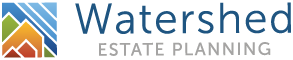 Watershed Estate Planning